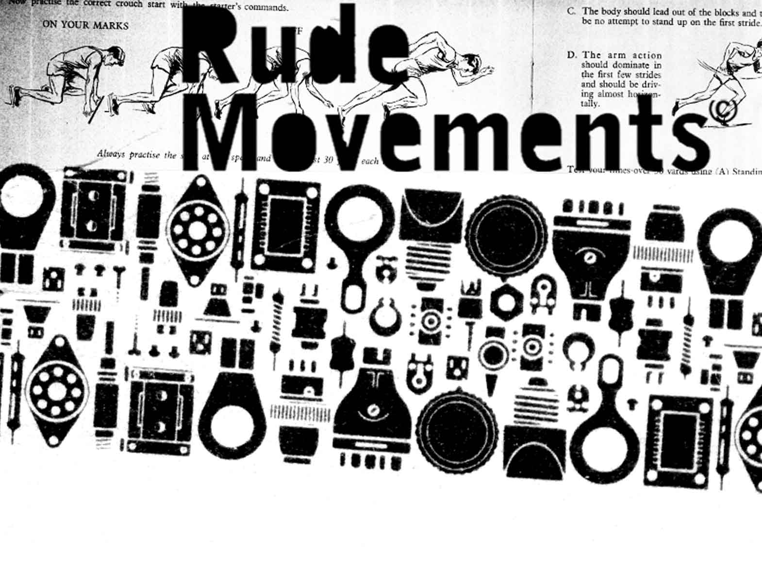 Rude Movements